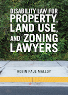 Disability Law for Property, Land Use, and Zoning Lawyers